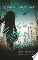 To the Edge of Shadows  A psychological  thrilling and heart warming read