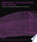Emergent Technologies and Design