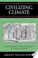 Civilizing Climate