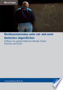 Rechtsextremismus Unter Ost Und Westdeutschen Jugendlichen