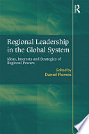 Regional Leadership in the Global System
