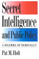 Secret Intelligence and Public Policy Community The Functions Of Intelligence And The Mechanisms