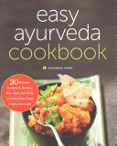 The Easy Ayurveda Cookbook