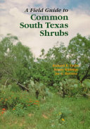 A Field Guide to Common South Texas Shrubs