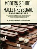 Modern School for Mallet Keyboard Instruments  Music Instruction