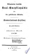 Allgemeine deutsche Real Encyklop  die f  r die gebildeten St  nde