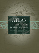 Atlas of Great Lakes Indian History