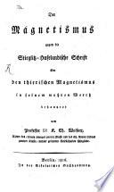 Der Magnetismus gegen die Stieglitz-Hufelandische Schrift über den thierischen Magnetismus in seinem wahren Werth behauptet