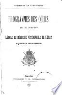 Programmes des cours qui se donnent a l   cole de m  decine v  t  rinaire de l   tat a Cureghem  lez Bruxelles