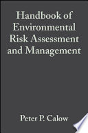 Handbook of Environmental Risk Assessment and Management