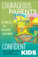 Courageous Parents  Confident Kids