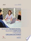 Nuevas tecnolog  as  nuevos empleos y nuevas organizaciones