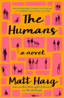 The Humans With His Funniest Most Devastating Dark Comedy
