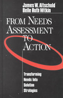 From Needs Assessment to Action