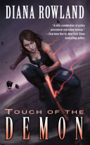 Touch Of The Demon : summoning supernatural creatures from the...