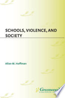 Schools, Violence, and Society