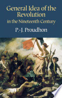 General Idea of the Revolution in the Nineteenth Century