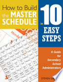 How to Build the Master Schedule in 10 Easy Steps