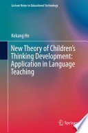 New Theory of Children   s Thinking Development  Application in Language Teaching