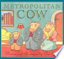 Metropolitan Cow