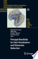 Ebook Principal Manifolds for Data Visualization and Dimension Reduction Epub Alexander N. Gorban,Balázs Kégl,Donald C. Wunsch,Andrei Zinovyev Apps Read Mobile