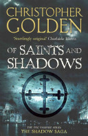 Of Saints And Shadows : shadows, is stolen from a secret sect...