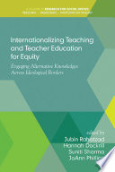 Internationalizing Teaching and Teacher Education for Equity