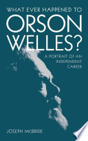 What Ever Happened to Orson Welles
