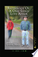 Anthology of a One Sided Love Affair