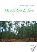 Dans La Forêt ! par Elizabeth Legros Chapuis