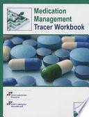 Medication Management Tracer Workbook