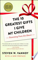 The 10 Greatest Gifts I Give My Children Children And A Harmonious Family Atmosphere With
