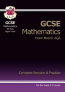 New GCSE Maths AQA Complete Revision   Practice  Higher   For the Grade 9 1 Course