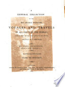 A General Collection of the Best and Most Interesting Voyages and Travels in All Parts of the World