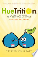 HueTrition  A Healthy Guide to a Colorful Lifestyle