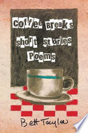 COFFEE BREAKS  Short Stories and Poems