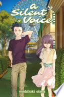 A Silent Voice Volume 4 by Yoshitoki Oima