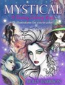 Mystical   A Fantasy Coloring Book