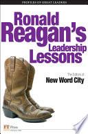 Ronald Reagan s Leadership Lessons