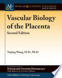 Vascular Biology of the Placenta