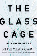 cover img of The Glass Cage: Automation and Us
