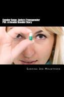 Gender Swap   Anita s Transgender Pill   a Gender Bender Story