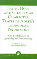 Faith Hope And Charity As Character Traits In Adler S Individual Psychology