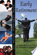 Your Complete Guide to Early Retirement