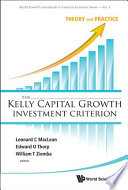 The Kelly Capital Growth Investment Criterion