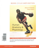 Human Anatomy and Physiology  Books a la Carte Edition