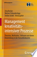 Management kreativitätsintensiver Prozesse