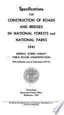 Specifications For Construction Of Roads And Bridges In National Forests And National Parks 1941