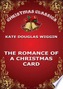 The Romance Of A Christmas Card : the maiden of his choice is prettily set...