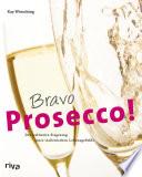 Bravo Prosecco